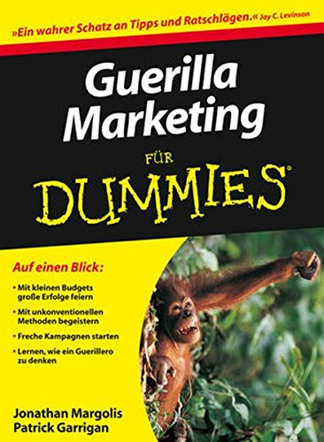 Guerilla Marketing für Dummies