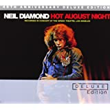 Hot August Night (40th Anniversary Deluxe Edition)