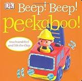 Beep! Beep! Peekaboo!, Dawn Sirett, 0756634873
