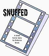 Snuffed -- a short horror story