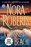 Whiskey Beach, Nora Roberts, 039916460X