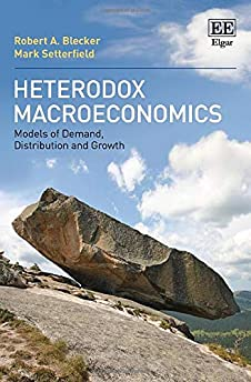 Heterodox macroeconomics : models of demand, distrbution and growth