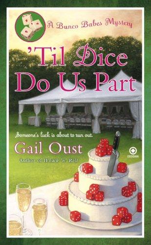 'Til Dice Do Us Part (Bunco Babes Mysteries (Large Print))