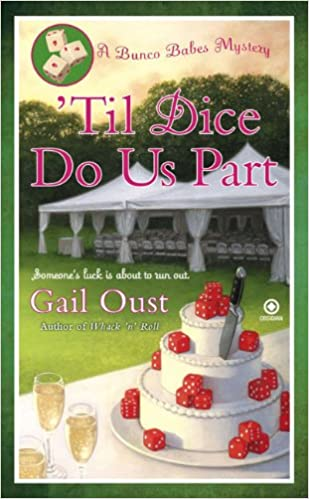 Til Dice Do Us Part (Bunco Babes Mysteries (Pdf))