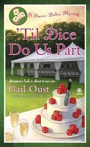 'Til Dice Do Us Part: A Bunco Babes Mystery