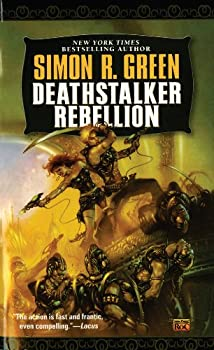 Deathstalker: Rebellion by Simon R. Green science fiction book reviews