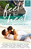 Feel the Heat: A Contemporary Romance Anthology