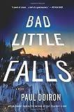 Bad Little Falls, Paul Doiron, 0312558481