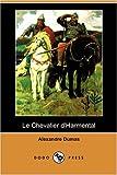 Le Chevalier D'Harmental, Alexandre Dumas, 1409921468