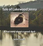 Tale of Lakewood Jenny: A true story about a wood