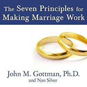 The Seven Principles for Making Marriage Work | Livre audio
