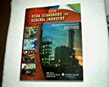 OSHA Standards for the General Industry : As of August 2008, CCH Editors, 0808019074