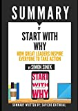 img - for Summary of Start With Why: How Great Leaders Inspire Everyone To Take Action, By Simon Sinek book / textbook / text book
