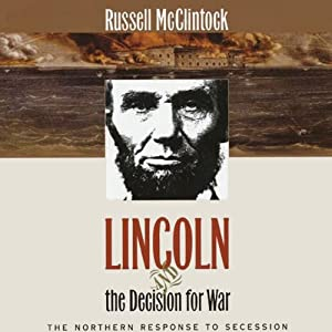 Lincoln and the Decision for War Audiobook