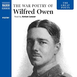 The Great Poets: The War Poetry of Wilfred Owen Audiobook
