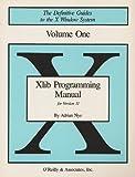 Xlib Programming Manual and Xlib Reference Manual, Adrian Nye, 0937175277