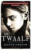 De twaalf (De oversteek-trilogie) Livre Pdf/ePub eBook