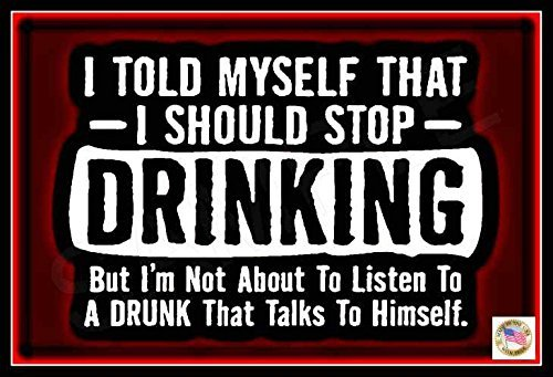 "Stop Drinking! Funny Man Cave Decor Sign MADE IN USA! 8""x12"" All Weather Metal Man Cave Bar Garage Drinking Happy Hour"