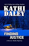 Finding Justice (A Rescue Alaska Mystery Book 1)