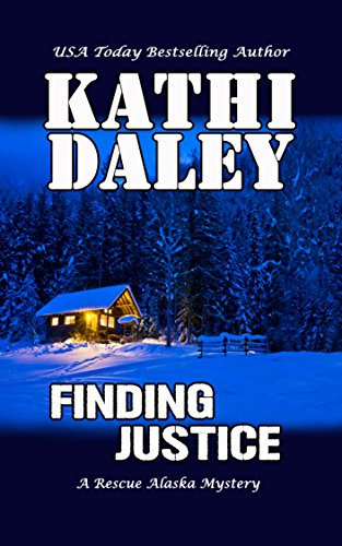 (Finding Justice (A Rescue Alaska Mystery Book 1))