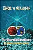 Door to Atlantis: The Mars Atlantis Alliance