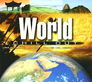 World Chill Out (1 Cd + 1 Dvd)