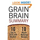 Grain Brain: The Surprising Truth About Wheat, Carbs and Sugar – Your Brain's Silent Killer