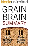 Grain Brain: The Surprising Truth About Wheat, Carbs and Sugar - Your Brain's Silent Killer