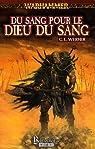 Warhammer - Tome 29 - Du Sang pour le Dieu du Sang par Werner