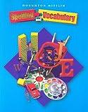 Houghton Mifflin Spelling and Vocabulary, HOUGHTON MIFFLIN, 0618311599
