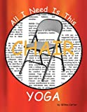 All I Need Is This CHAIR YOGA
