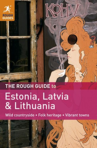 The Rough Guide to Estonia, Latvia & Lithuania by Brand: Rough Guides