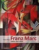 Franz Marc: Leben und Werk