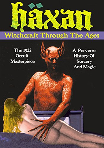 Haxan: Witchcraft Through the