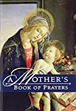 img - for A Mother's Book of Prayers book / textbook / text book