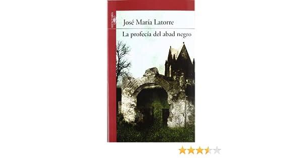 La profecía del abad negro (Serie roja): Amazon.es: José María Latorre: Libros