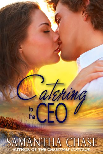 Book: Catering to the CEO by Samantha Chase