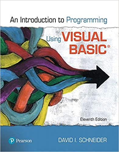 Introduction to Programming Using Visual Basic, 11th Edition