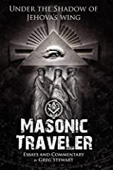 Masonic Traveler: Under the Shadow of Jehovah's Wing Paperback