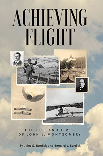 (Achieving Flight: The Life and Times of John J. Montgomery)