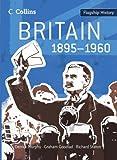 Britain 1895-1960, Derrick Murphy and Richard Staton, 0007268726