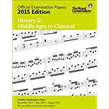 Music RCM Exam Papers 2015 - History 2: Middle Ages to Class