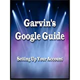 Setting Up Your Google Account