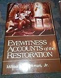Eyewitness Accounts of the Restoration, Milton V. Backman, 0910523045