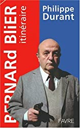 Bernard Blier : Itinéraire
