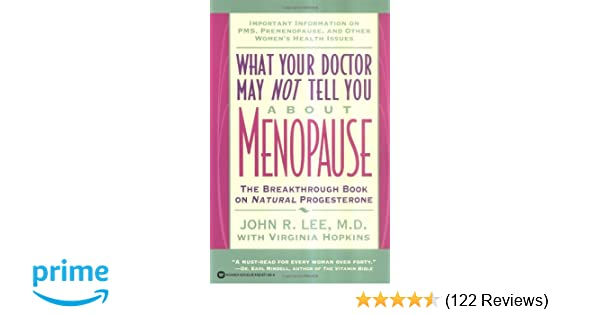 what your doctor may not tell you about tm menopause the breakthrough book on natural progesterone