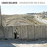Characters On A Wall [LP]