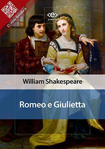 romeo e giulietta liber liber italian edition