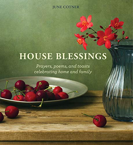 (House Blessings: Prayers, Poems, and Toasts Celebrating Home and Family)