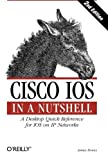 img - for Cisco IOS in a Nutshell (In a Nutshell (O'Reilly)) by James Boney (2005-09-01) book / textbook / text book